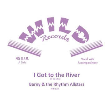 Barny & The Rhythm Allstars - I Got To The River + 1