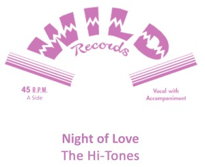 Hi-Tones ,The - Night Of Love + 1