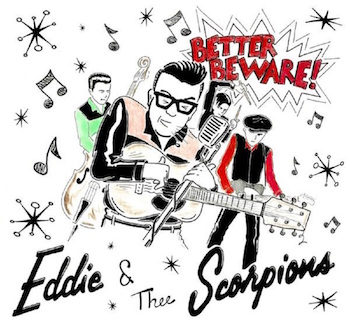Eddie & The Scorpions - Better Beware