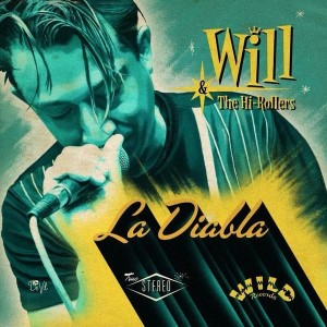 Will & The Hi-Rollers - La Diablo