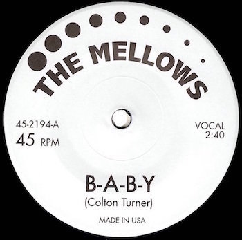 Mellows ,The ( Colton Turner ) - Baby +