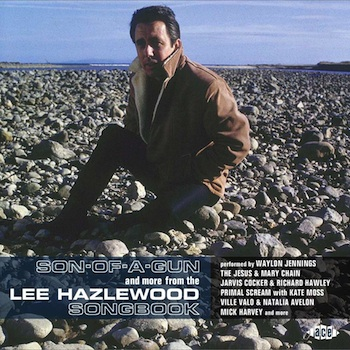 V.A. - Son-Of-A-Gun And More From Lee Hazlewood ...