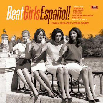 V.A. - Beat Girls Espanol ! : 1960's She-Pop From Spain ( cd)