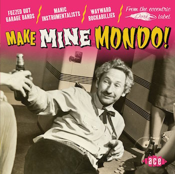 V.A. - Make Mine Mondo ! ( cd )