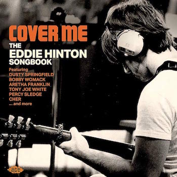 V.A. - Cover Me : The Eddie Hinton Songbook