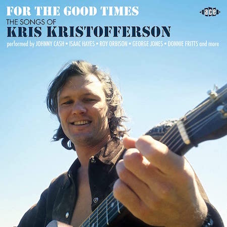 V.A. - For The Good Times : The Songs Of Kris Kristofferson