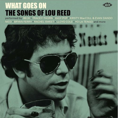 V.A. - What Goes On :The Songs Of Lou Reed