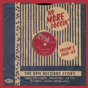 V.A. - No More Doggin' : The Rpm Records Story : Vol 1