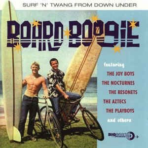 V.A. - Board Boogie;Surf 'N' Twang From Down Under