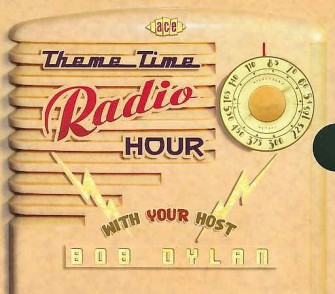 V.A. - Theme Time Radio Hour : With Your Host Bob Dylan