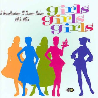 V.A. - Girls! Girls! Girls! : A Recollections Of Dream Dates...
