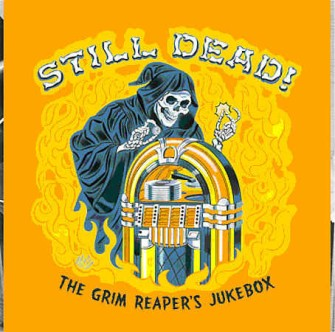 V.A. - Dead ,Still ! The Grim Reaper's Jukebox