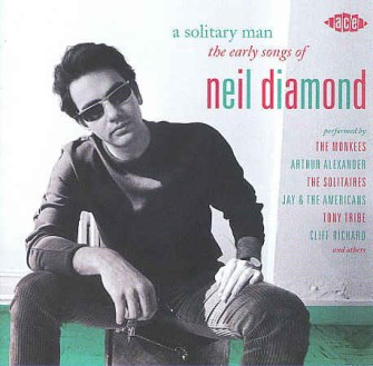 V.A. - A Solitary Man: Early Songs Of Neil Diamond
