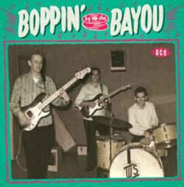 V.A. - Boppin' By The Bayou