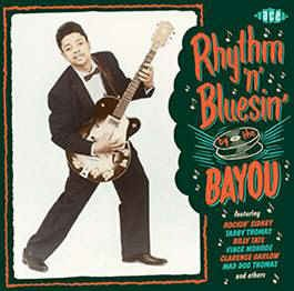 V.A. - Rhythm 'n' Bluesin' By The Bayou
