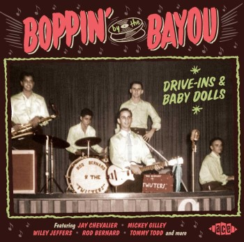 V.A. - Boppin' By The Bayou - Drives-Ins & Baby Dolls