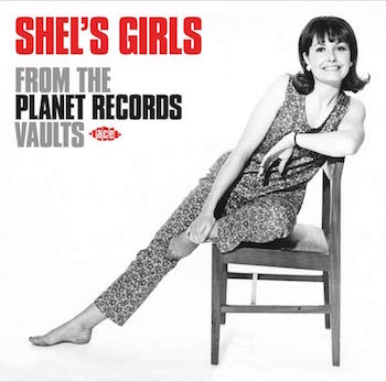 V.A. - Shel's Girls : From The Planet Records Vaults