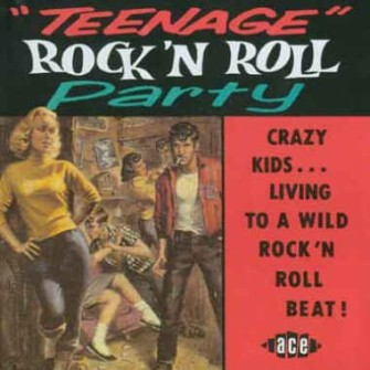 V.A. - Teenage Rock'n'Roll Party