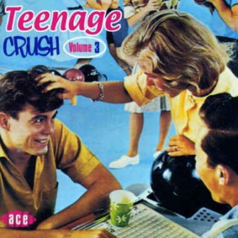 V.A. - Teenage Crush Vol 3
