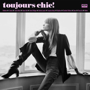V.A. - Toujour Chic : More French Girl Singers Of The 60's (lp)