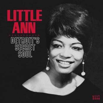 Little Ann - Detroit's Secret Soul ( Ltd Lp )