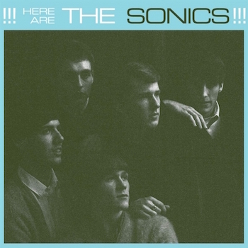 Sonics ,The - Here Are The Sonics