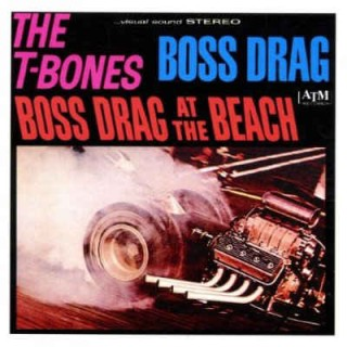 T Bones - 2on1 Bos Drag /Bos Drag At The Beach