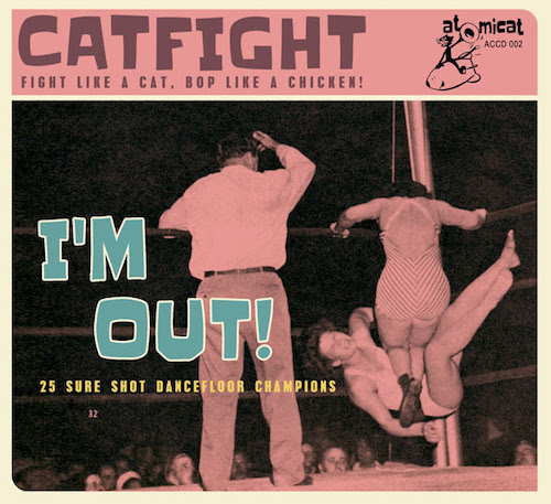 V.A. - Cat Fight Vol 2 : I Need A Good Girl Bad