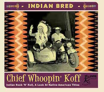 V.A. - Indian Bred : Chief Whoopin' Koff