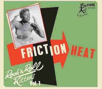 V.A. - Rock'n'Roll Kittens Vol 1 :Friction Heat