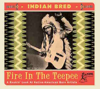 V.A. - Indian Bred - Fire In The Teepee