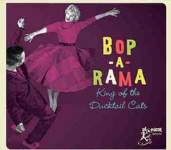 V.A. - Bop A Rama : King Of The Ductail Cats