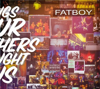 Fatboy - Songs of Our Mothers Taught Us ( ltd 180gr lp )