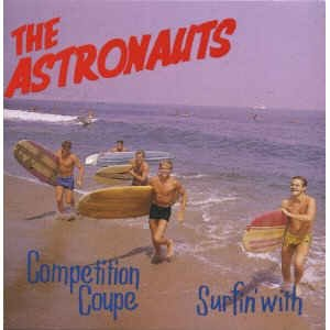 Astronauts ,The - 2on1 Surfin' With / Competition Coupe