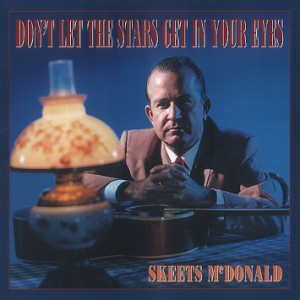 McDonald ,Skeets - Don't Let The Stars Get In...( 5 cd box )