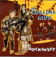 Collins Kids ,The - The Rockin' Est