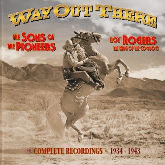 Sons Of The Pioneers - Way Out There...( box )