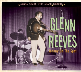 Reeves ,Glenn - Johnny On The Spot: Gonna Shake...