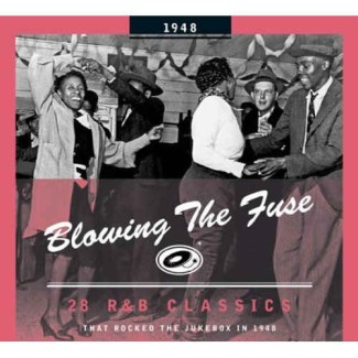 V.A. - Blowing The Fuse:That Rocked The Jukebox In 1948
