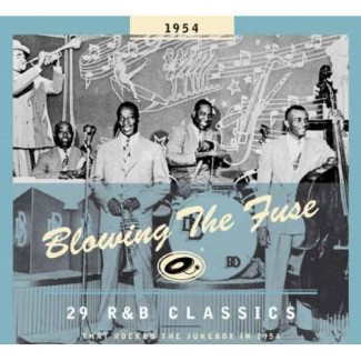 V.A. - Blowing The Fuse:That Rocked The Jukebox In 1954