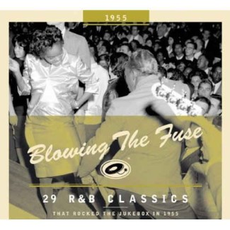 V.A. - Blowing The Fuse:That Rocked The Jukebox In 1955