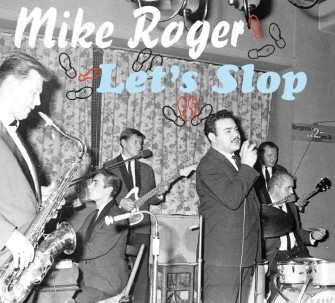 Roger ,Mike - Let's Slop