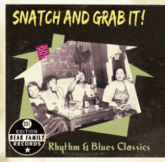V.A. - Snatch And Grap It ! R&B Classics 33 1/3 Edition