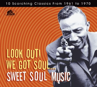 V.A. - Look Out! We Got Soul...Sweet Soul Music