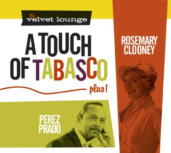 Clooney ,Rosemary - A Touch Of Tabsco : The Velvet Lounge