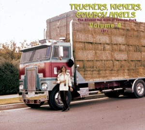 V.A. - Truckers ,Kickers ,Cowboys Angels 1971 Vol 4 : The..