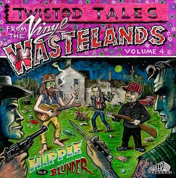 V.A. - Twisted Tales From The Vinyl Wastelands Vol 4