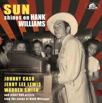 V.A. - Sun Shines On Hank Williams : Sun Artist Sing The ...