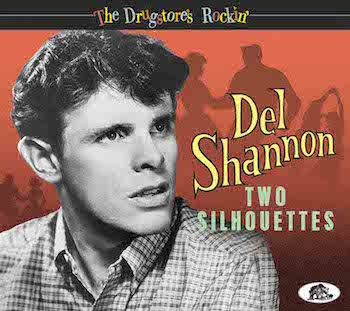 Shannon ,Del - The Drugstore's Rockin' : Two Silhouettes