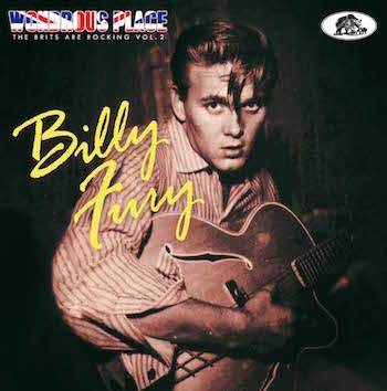 Fury ,Billy - Wondrous Place : The Brits Are Rocking Vol 2